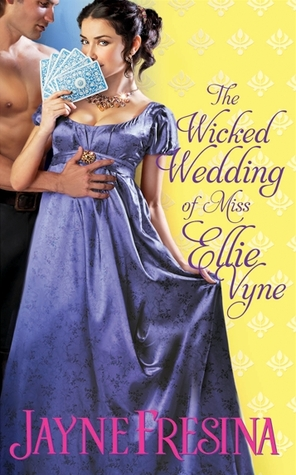 The Wicked Wedding of Miss Ellie Vyne (Sydney Dovedale, #2)