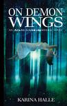 On Demon Wings (Experiment in Terror, #5)
