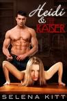 Heidi and the Kaiser