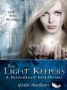 The Light Keepers (ShadowLight Saga, Prequel)
