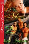 Wild for Wolves  (Werewolves of Forever, Texas #2)