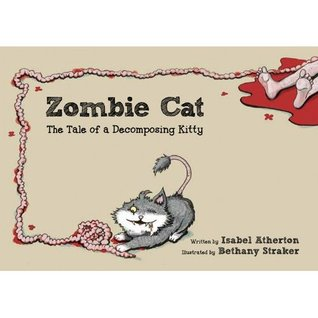 Zombie Cat: The Tale of a Decomposing Kitty