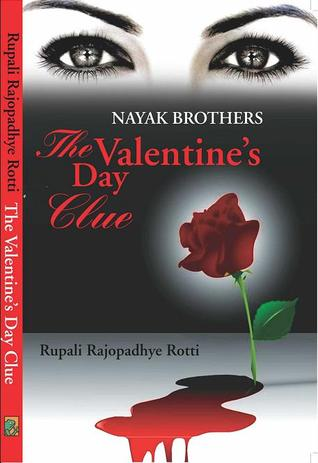 The Valentine's Day Clue by Rupali Rajopadhye Rotti