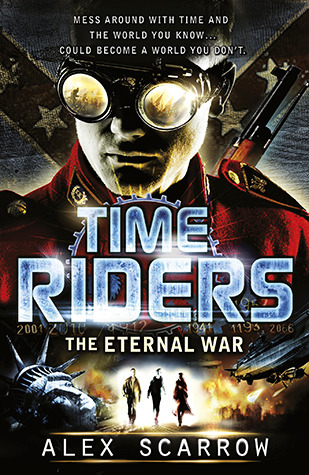 Book Review: Eternal War (Timeriders #4)