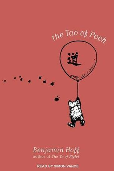 Audiobook Review – The Tao of Pooh by Benjamin Hoff
