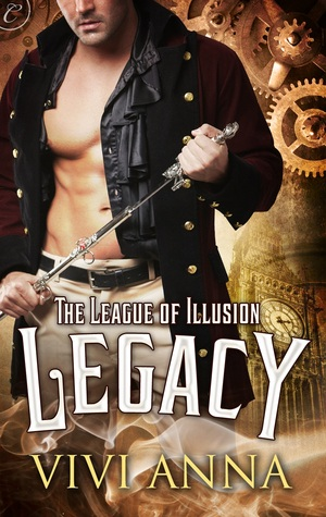 Legacy (The League of Illusion #1)