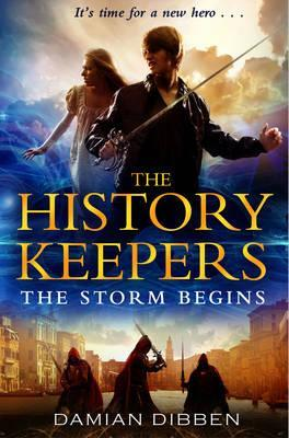 The Storm Begins (History Keepers, #1)