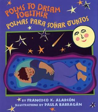 Poems to Dream Together/Poemas Para Sonar Juntos
