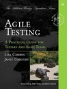 Agile Testing: A Practical Guide for Testers and Agile Teams (Addison-Wesley Signature Series
