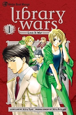 Library Wars: Love & War 1 (Library Wars: Love & War, #1)