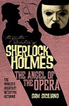 The Further Adventures of Sherlock Holmes: The Angel of the Opera