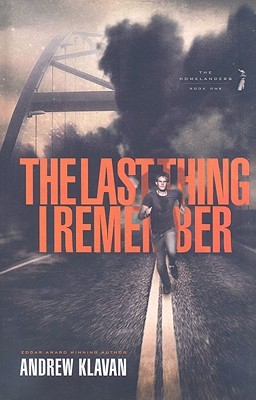 The Last Thing I Remember (The Homelanders #1)