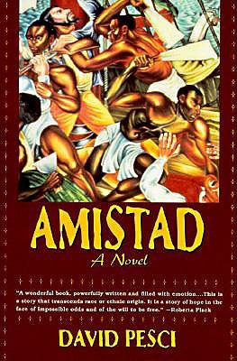 Amistad By David Pesci — Reviews, Discussion, Bookclubs, Lists