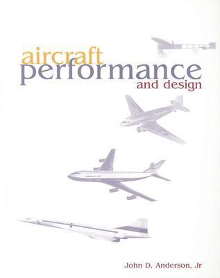 دانلود کتاب Aircraft Performance and Design , John D. Anderson