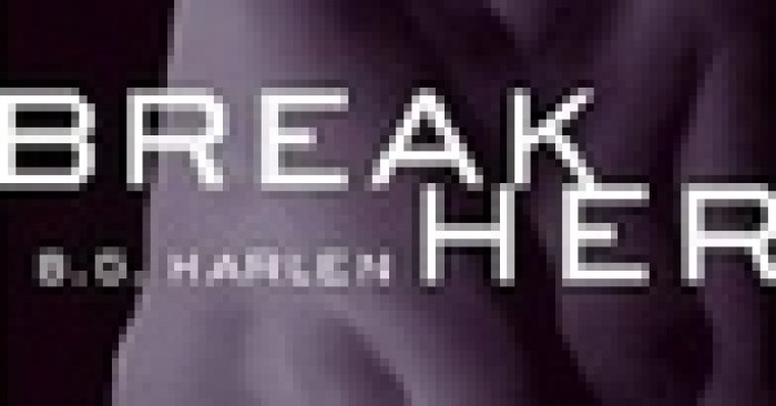 Review: Break Her