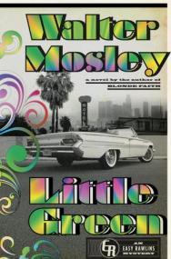 Little Green: An Easy Rawlins Mystery (Easy Rawlins #12)