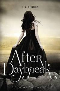 After Daybreak by J. A London Book Cover