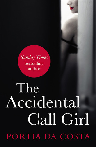 The Accidental Call Girl  (Accidental #1)