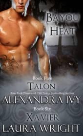 Talon/Xavier (Bayou Heat, #5-6)