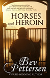 Horses and Heroin