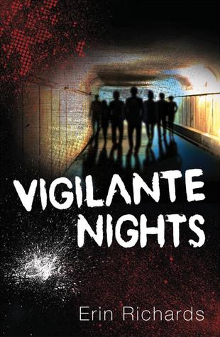 Vigilante Nights by Erin Richards Review: About a lame dude bro