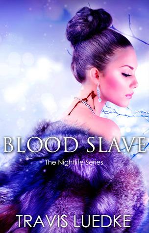 Blood Slave (The Nightlife)