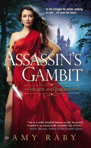 Assassin's Gambit (Hearts and Thrones, #1)