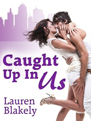 Caught Up in Us (Caught Up In Us, #1)