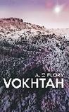 Vokhtah (Suns of Vokhtah,#1)
