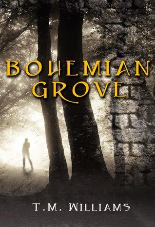 Bohemian Grove by T.M.  Williams
