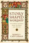 Story-Shaped Worship