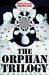 Goodreads members rate 'The Orphan Trilogy' the Best Trilogy/Book Series EVER!  (2/6)