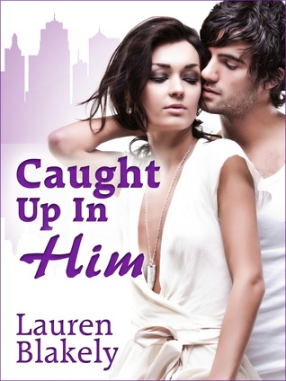 Caught Up In Him (Caught Up In Us, #0.5)