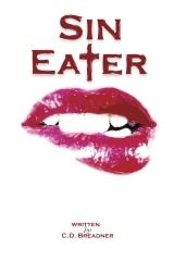 Sin Eater by C. D. Breadner