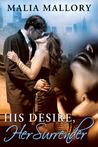 His Desire, Her Surrender (Dominating BDSM Billionaires, #2)