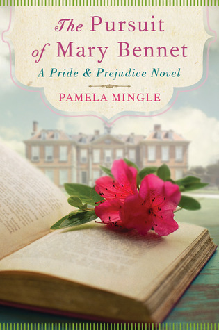 The Pursuit of Mary Bennet: A Pride & Prejudice Novel