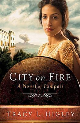 City on Fire: A Novel of Pompeii