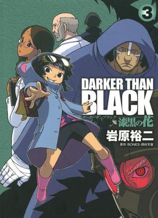 Darker than Black: Shikkoku no Hana Volume 3