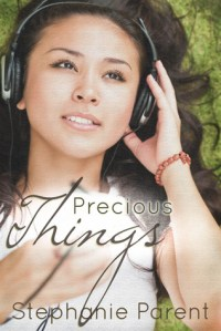Precious Things by Stephanie Parent book cover