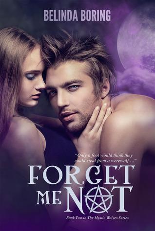 Forget Me Not by Belinda Boring