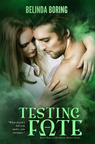 Testing Fate by Belinda Boring