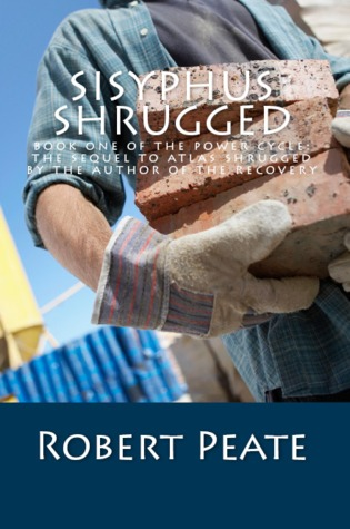 Sisyphus Shrugged by Robert Peate
