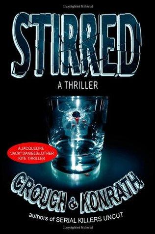 Stirred (Jack Daniels Mystery, #8)