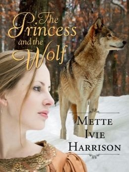 The Princess and the Wolf (The Hound Saga, #5)