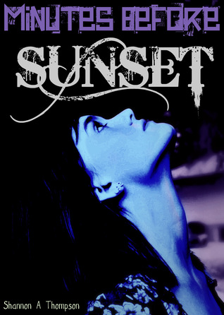 Minutes Before Sunset Review
