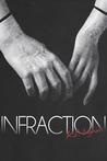Infraction (Breach, #2)