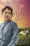 My Hope Is Found: The Cadence of Grace, Book 3 (The Cadence of Grace, #3)