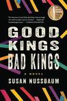 Good Kings Bad Kings