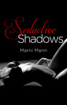 Seductive Shadows