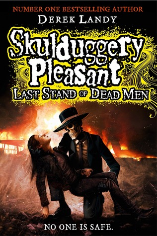Skulduggery Pleasant: Last Stand of Dead Men – Derek Landy